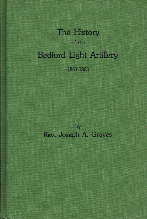 Image for THE HISTORY OF THE BEDFORD LIGHT ARTILLERY 1861-1865