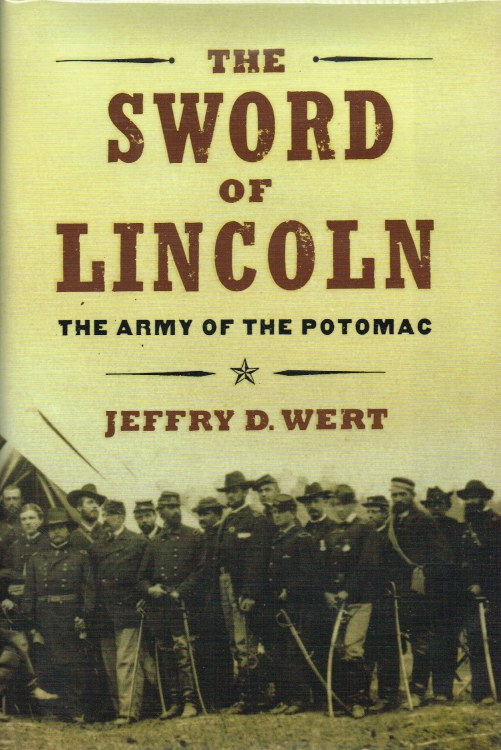 Image for THE SWORD OF LINCOLN : THE ARMY OF THE POTOMAC