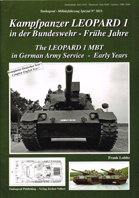 Image for THE LEOPARD 1 MBT IN GERMAN ARMY SERVICE - EARLY YEARS