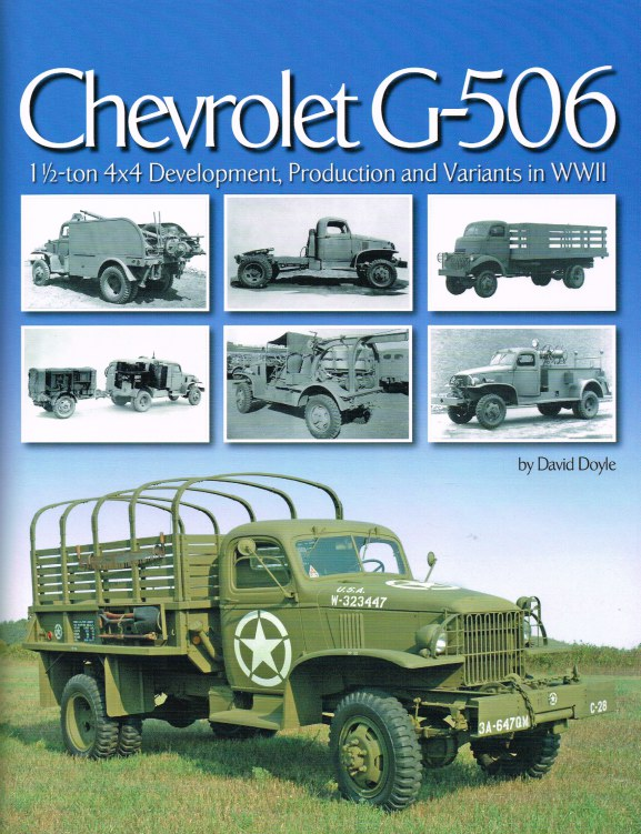 Image for CHEVROLET G-506 : 1 1/2 TON, 4X4 DEVELOPMENT, PRODUCTION AND VARIANTS IN WW2