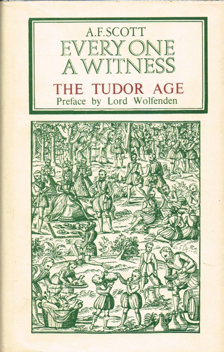 Image for EVERY ONE A WITNESS: THE TUDOR AGE