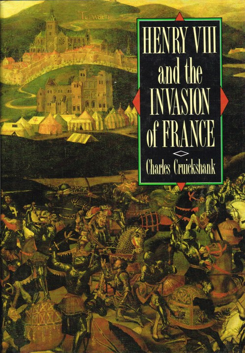 Image for HENRY VIII AND THE INVASION OF FRANCE