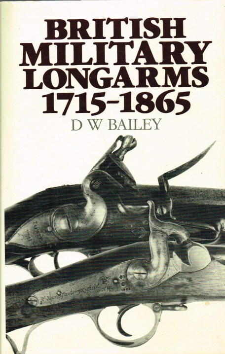 Image for BRITISH MILITARY LONGARMS 1715-1865