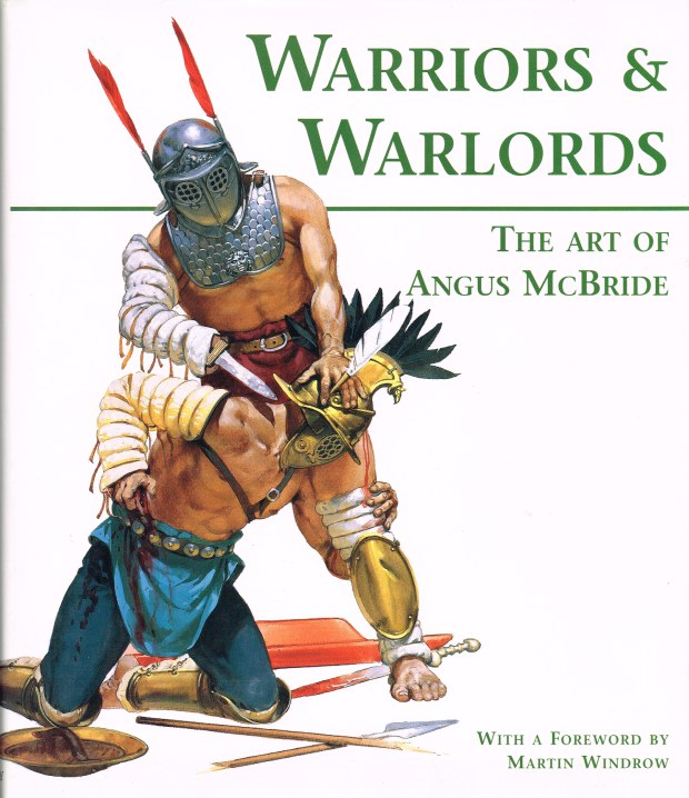 Image for WARRIORS & WARLORDS : THE ART OF ANGUS MCBRIDE