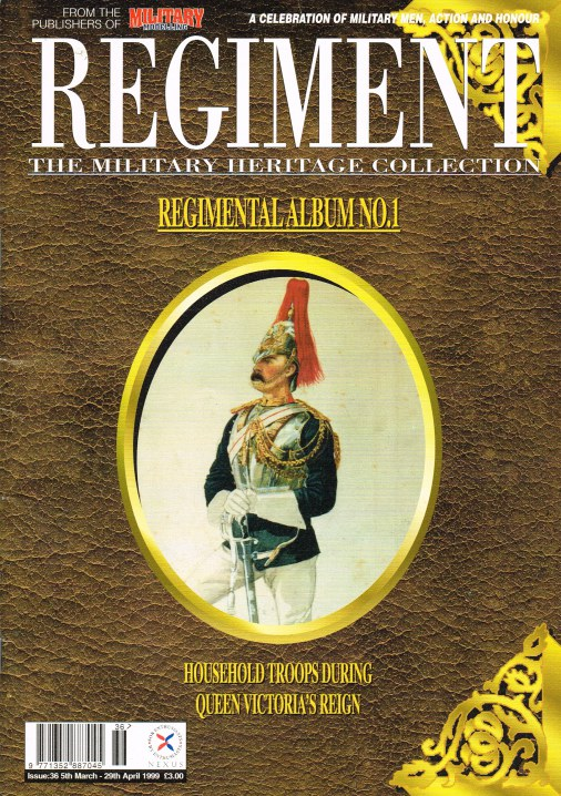 Image for REGIMENT: ISSUE THIRTY SIX - REGIMENTAL ALBUM NO.1: HOUSEHOLD TROOPS DURING QUEEN VICTORIA'S REIGN