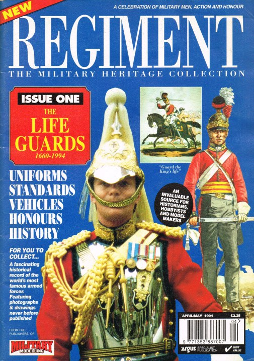 Image for REGIMENT: ISSUE ONE - THE LIFE GUARDS 1660-1994