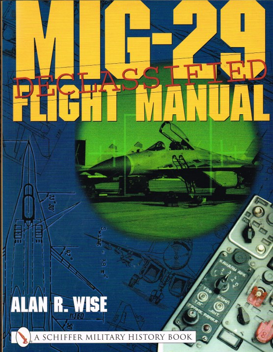 Image for MIG-29 FLIGHT MANUAL : DECLASSIFIED