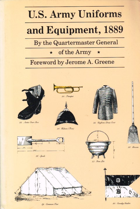 Image for US ARMY UNIFORMS AND EQUIPMENT 1889