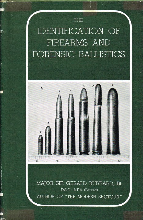 Image for THE IDENTIFICATION OF FIREARMS AND FORENSIC BALLISTICS (THIRD REVISED EDITION)