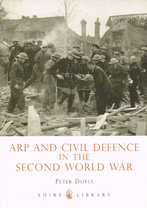 Image for ARP AND CIVIL DEFENCE IN THE SECOND WORLD WAR