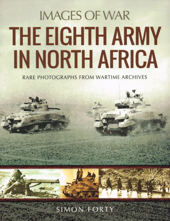 Image for IMAGES OF WAR: THE EIGHTH ARMY IN NORTH AFRICA