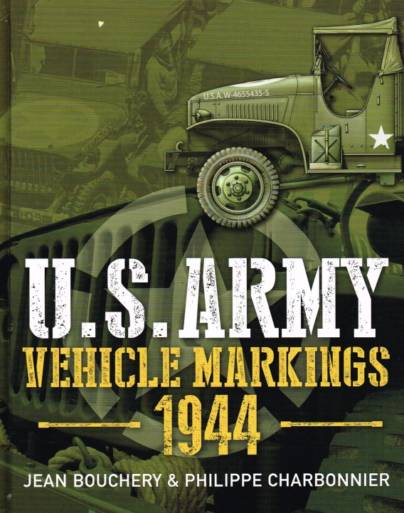 Image for US ARMY VEHICLE MARKINGS 1944