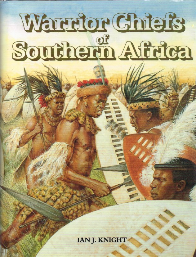 Image for WARRIOR CHIEFS OF SOUTHERN AFRICA