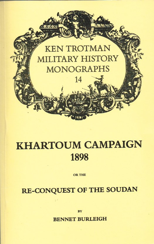 Image for KHARTOUM CAMPAIGN 1898 OR THE RE-CONQUEST OF THE SOUDAN