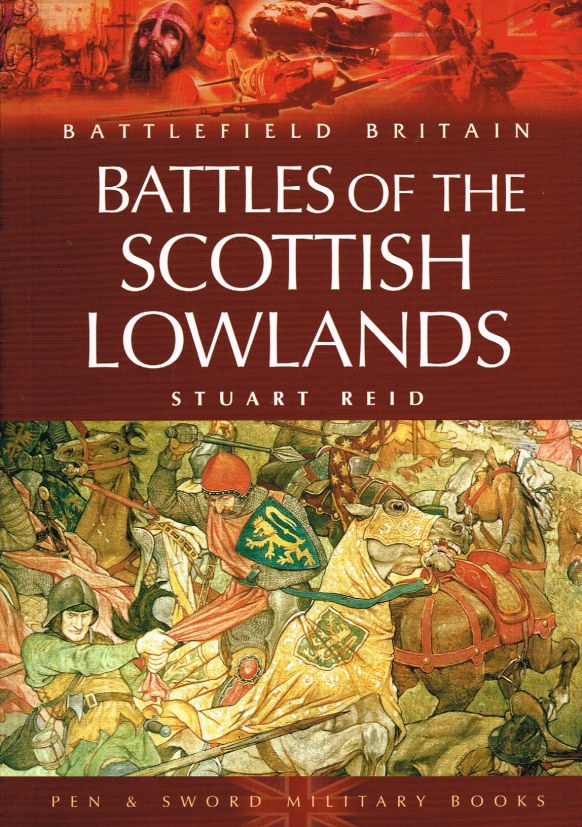 Image for BATTLES OF THE SCOTTISH LOWLANDS