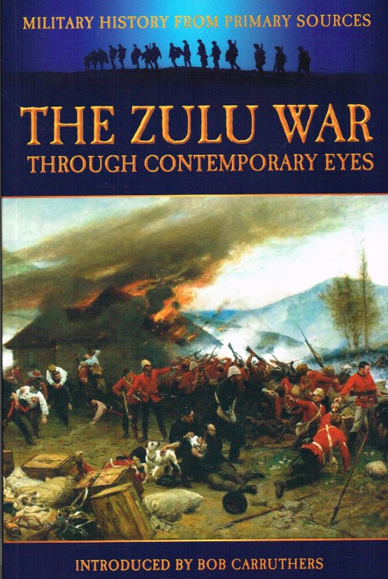 Image for THE ZULU WAR THROUGH CONTEMPORARY EYES