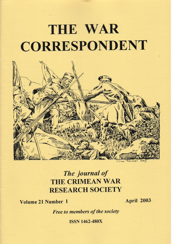 Image for THE WAR CORRESPONDENT: THE JOURNAL OF THE CRIMEAN WAR RESEARCH SOCIETY : VOLUME 21, NUMBER 1 APRIL 2003