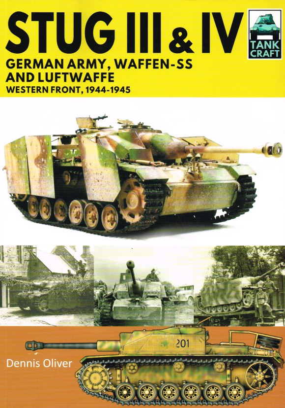 Image for TANKCRAFT 19: STUG III & IV : GERMAN ARMY, WAFFEN-SS AND LUFTWAFFE - WESTERN FRONT, 1944-1945