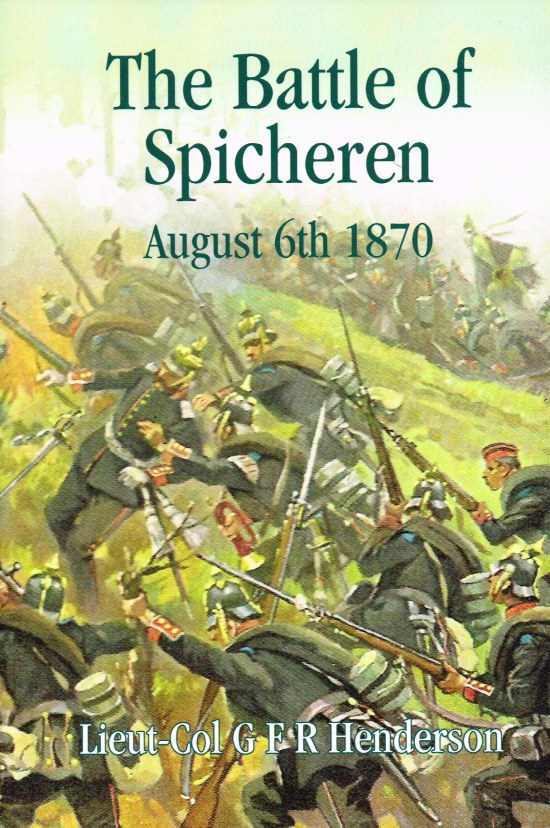 Image for THE BATTLE OF SPICHEREN, AUGUST 6TH 1870