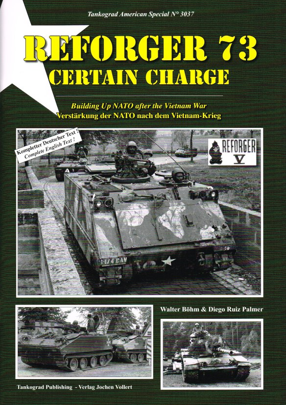 Image for REFORGER 73 CERTAIN CHARGE : BUILDING UP NATO AFTER THE VIETNAM WAR