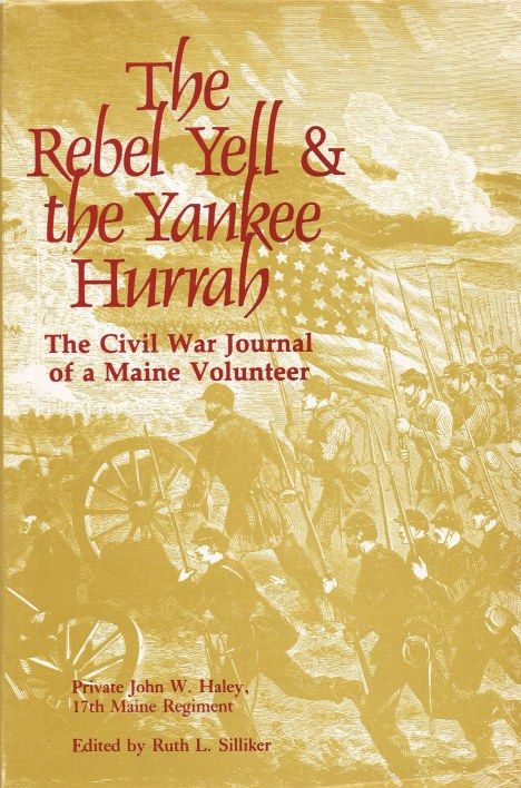 Image for THE REBEL YELL & THE YANKEE HURRAH : THE CIVIL WAR JOURNAL OF A MAINE VOLUNTEER