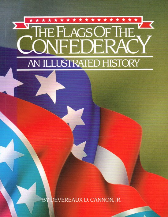 Image for THE FLAGS OF THE CONFEDERACY : AN ILLUSTRATED HISTORY