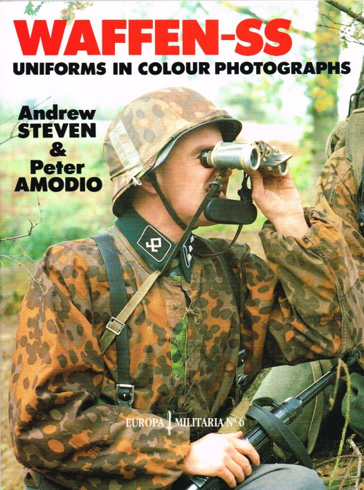 Image for WAFFEN-SS UNIFORMS IN COLOUR PHOTOGRAPHS