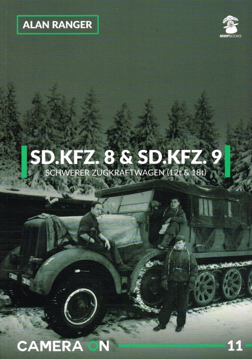 Image for CAMERA ON 11: SD.KFZ.8 & SD.KFZ.9 SCHWERER ZUGKRAFTWAGEN (12T & 18T)