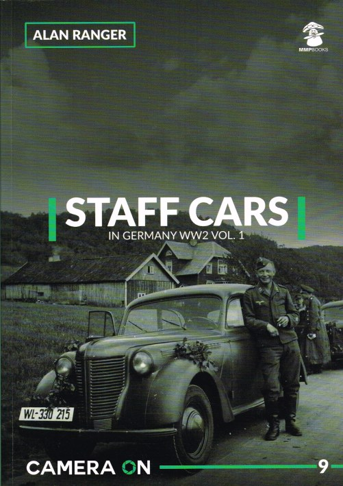 Image for CAMERA ON 9: STAFF CARS IN GERMANY WW2 VOL.1
