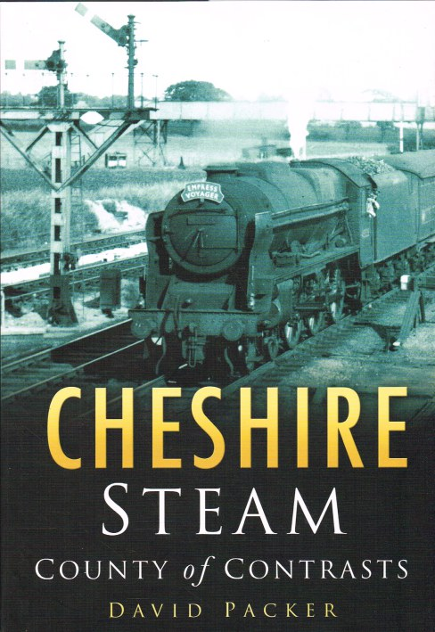 Image for CHESHIRE STEAM : COUNTY OF CONTRASTS