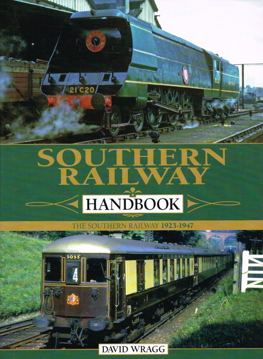 Image for SOUTHERN RAILWAY HANDBOOK : THE SOUTHERN RAILWAY 1923-1947