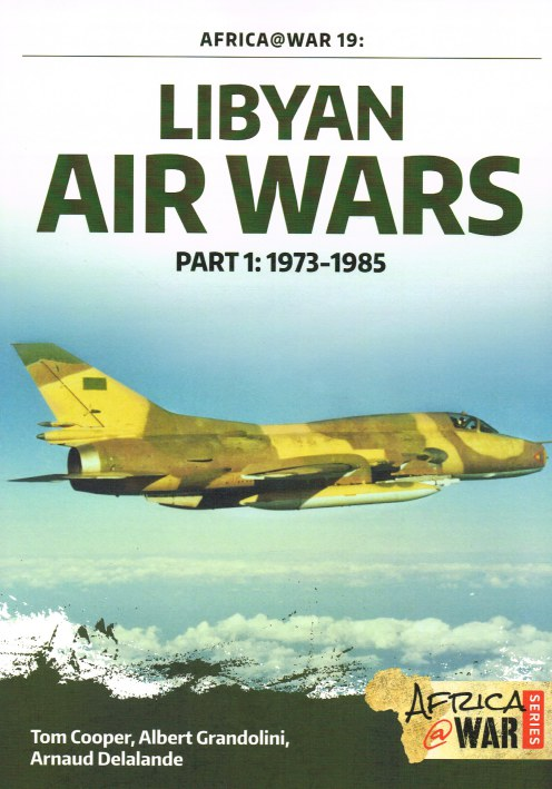 Image for LIBYAN AIR WARS PART 1: 1973-1985