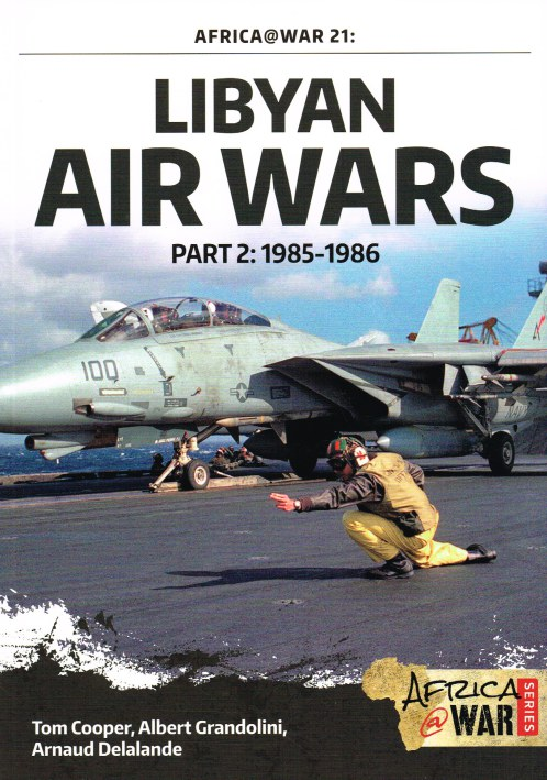 Image for LIBYAN AIR WARS PART 2: 1985-1986