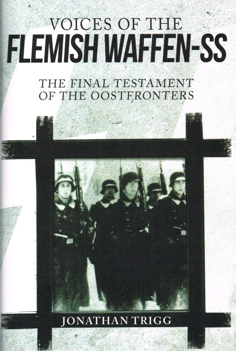 Image for VOICES OF THE FLEMISH WAFFEN-SS : THE FINAL TESTAMENT OF THE OOSTFRONTERS