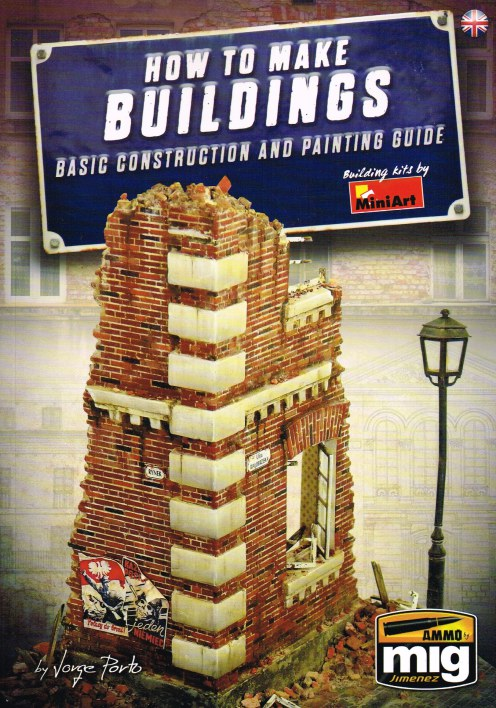 Image for HOW TO MAKE BUILDINGS : BASIC CONSTRUCTION AND PAINTING GUIDE