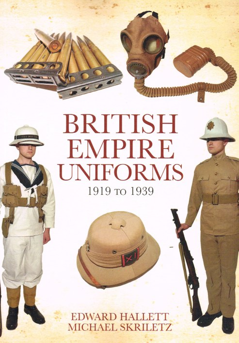 Image for BRITISH EMPIRE UNIFORMS 1919 TO 1939