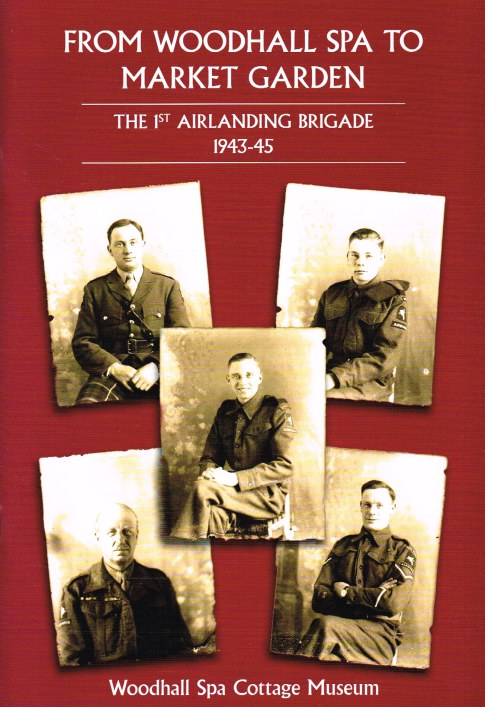Image for FROM WOODALL SPA TO MARKET GARDEN : THE 1ST AIRLANDING BRIGADE 1943-45