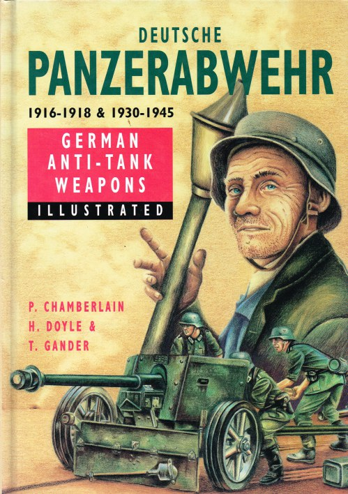 Image for DEUTSCHE PANZERABWEHR 1916-1918 & 1930-1945 : GERMAN ANTI-TANK WEAPONS ILLUSTRATED