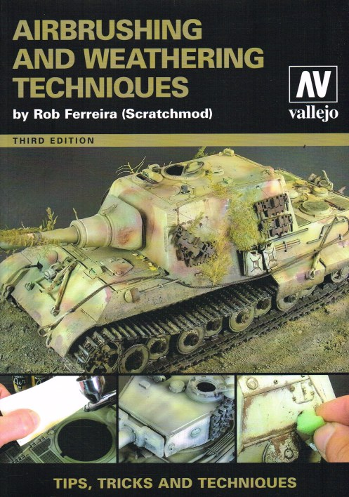 Image for AIRBRUSHING AND WEATHERING TECHNIQUES (THIRD EDITION)