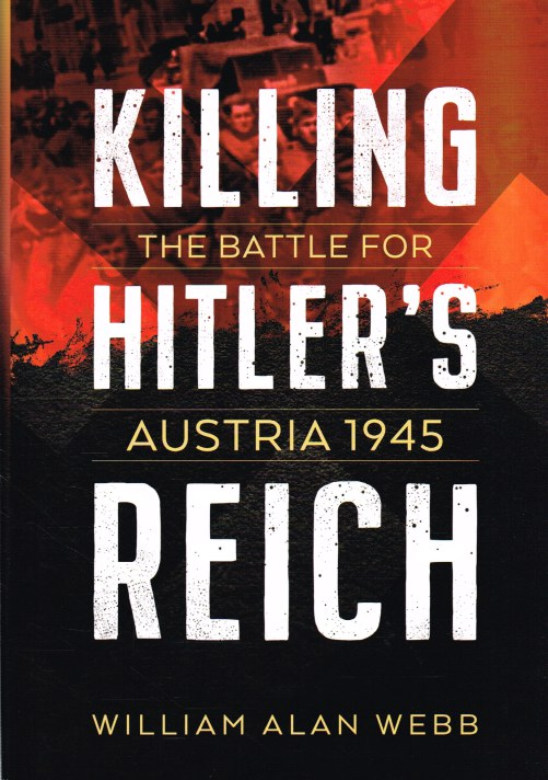 Image for KILLING HITLER'S REICH : AUSTRIA 1945
