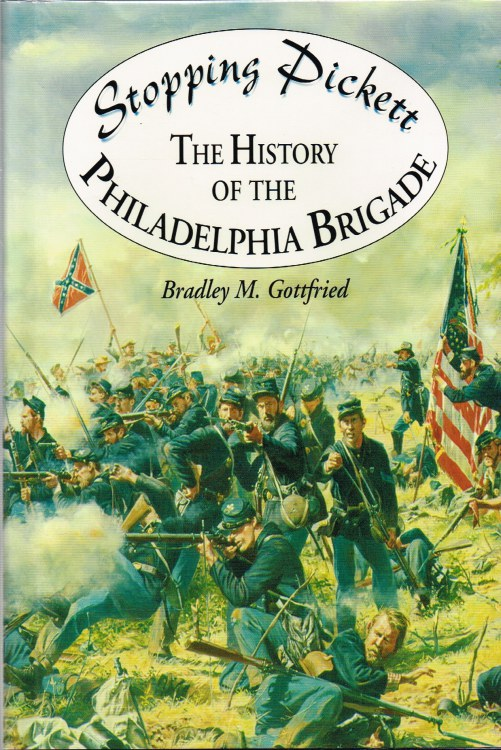 Image for STOPPING PICKETT : THE HISTORY OF THE PHILADELPHIA BRIGADE