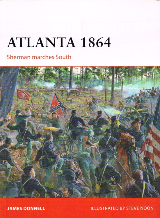 Image for ATLANTA 1864 : SHERMAN MARCHES SOUTH