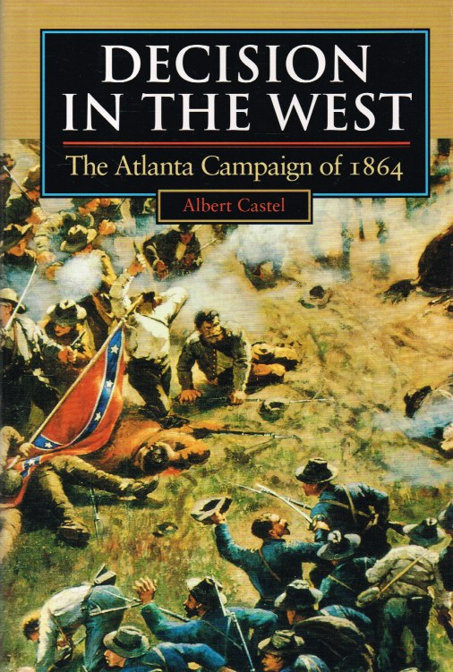 Image for DECISION IN THE WEST : THE ATLANTA CAMPAIGN OF 1864
