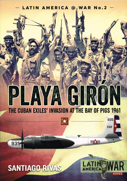 Image for PLAYA GIRON : THE CUBAN EXILES' INVASION AT THE BAY OF PIGS 1961
