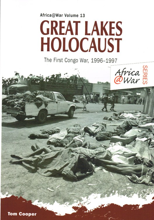 Image for GREAT LAKES HOLOCAUST : THE FIRST CONGO WAR, 1996-1997