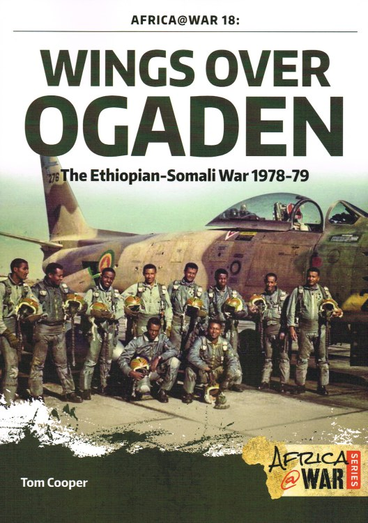 Image for WINGS OVER OGADEN : THE ETHIOPIAN-SOMALI WAR 1978-79