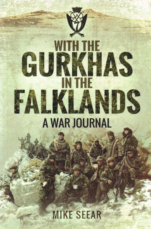 Image for WITH THE GURKHAS IN THE FALKLANDS : A WAR JOURNAL