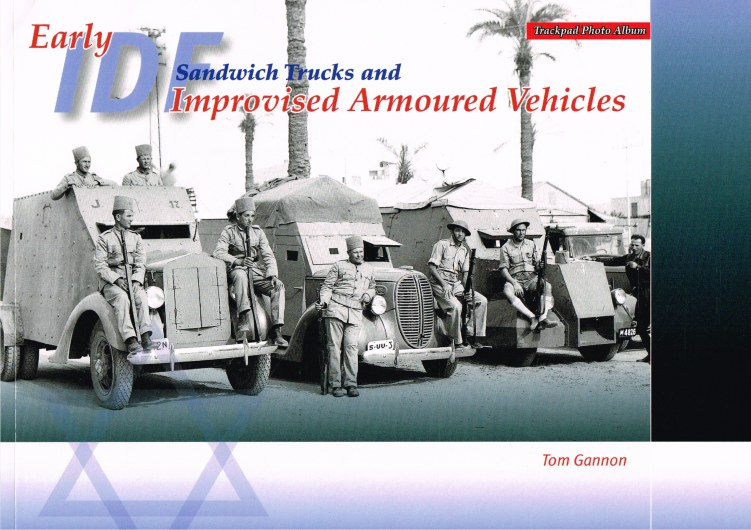 Image for EARLY IDF SANDWICH TRUCKS AND IMPROVISED ARMOURED VEHICLES
