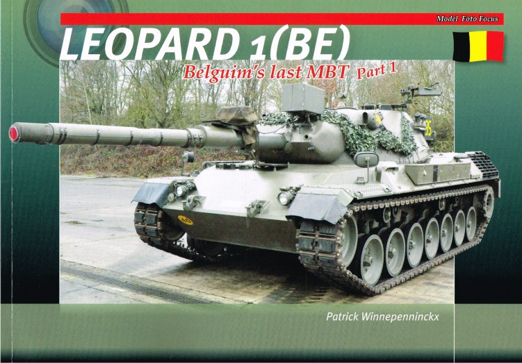 Image for LEOPARD 1 (BE) BELGIUM'S LAST MBT - PART 1