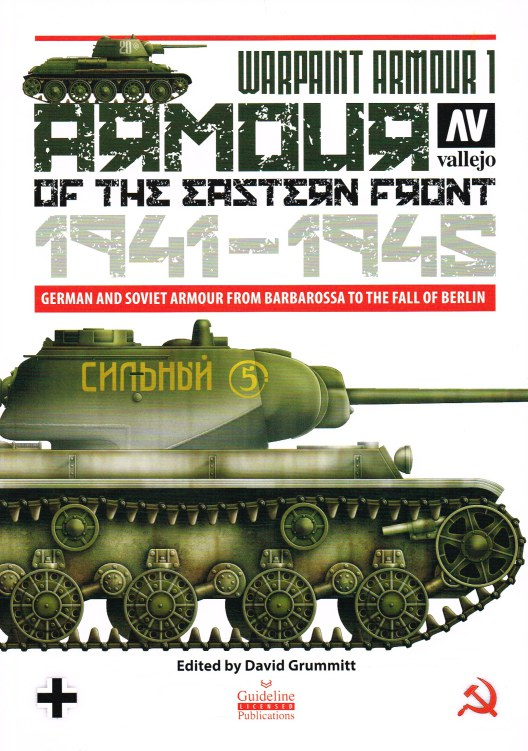 Image for WARPAINT ARMOUR 1 : ARMOUR ON THE EASTERN FRONT 1941-1945